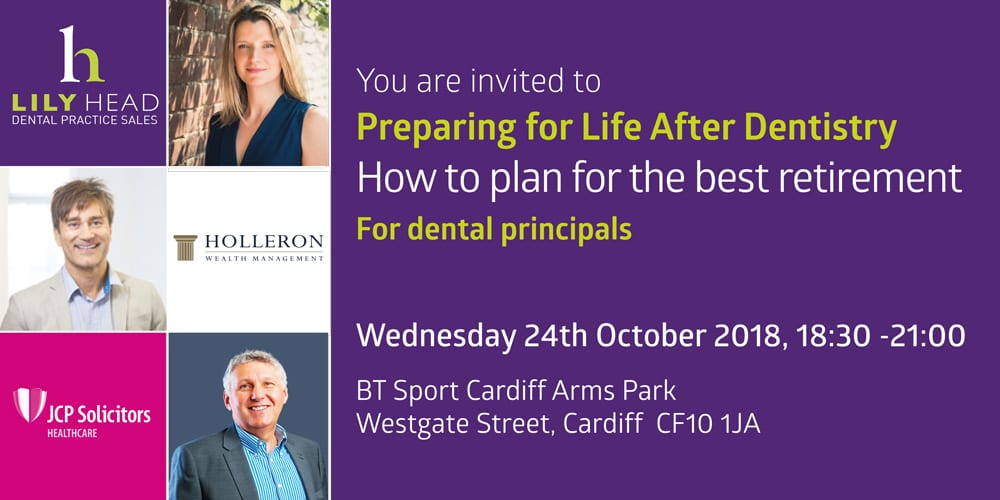 Planning for Retirement Cardiff-Seminar-Oct-2018 - Lily Head Dental Practice Sales
